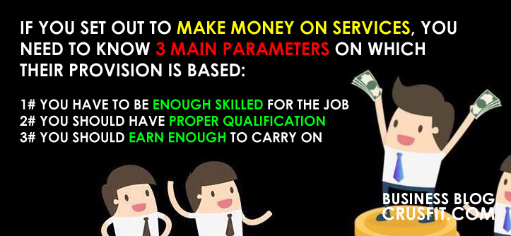 how to make money on services